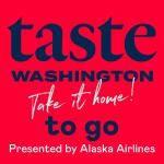 Taste Washington 2021 To Go